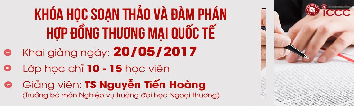 http://icccftu.vn/khoa-hoc-soan-thao-va-dam-phan-hop-dong-trong-thuong-mai-quoc-te-17/12/2016