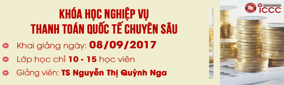http://icccftu.vn/khoa-hoc-nghiep-vu-thanh-toan-quoc-te-chuyen-sau-08/09/2017