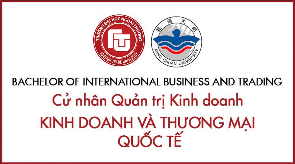 Tuyển sinh ngành QTKD, Chuyên ngành Kinh doanh & Thương mại Quốc tế