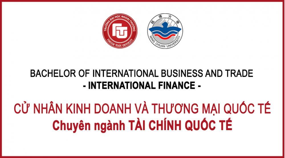 Chuyên ngành TÀI CHÍNH - Cử nhân Kinh doanh và Thương mại Quốc tế