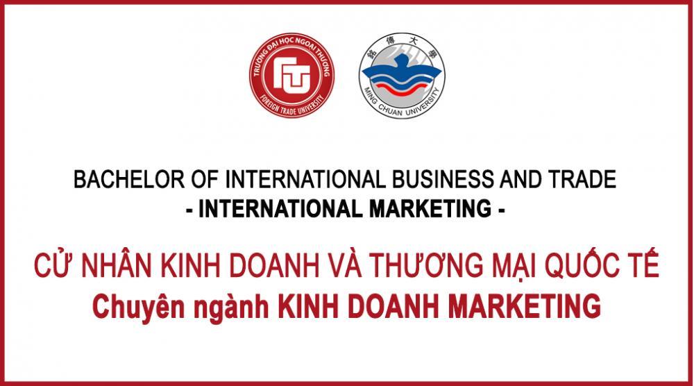 Chuyên ngành MARKETING - Cử nhân Kinh doanh và Thương mại Quốc tế